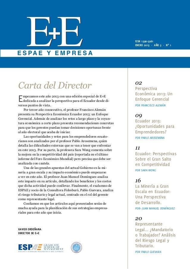 ISSN 1390-5961                                                                      ENERO 2013 · AÑO 3 · Nº 1E S PA E Y E ...