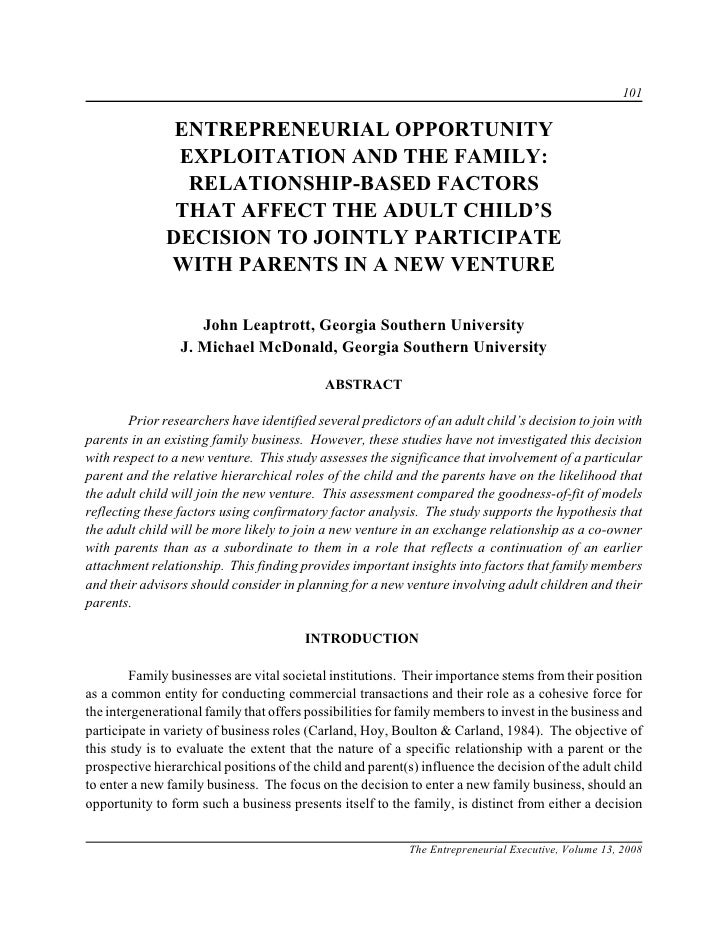 101                 ENTREPRENEURIAL OPPORTUNITY                EXPLOITATION AND THE FAMILY:                 RELATIONSHIP-B...
