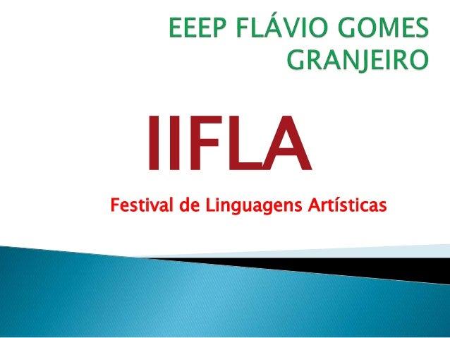 IIFLA Festival de Linguagens Artísticas