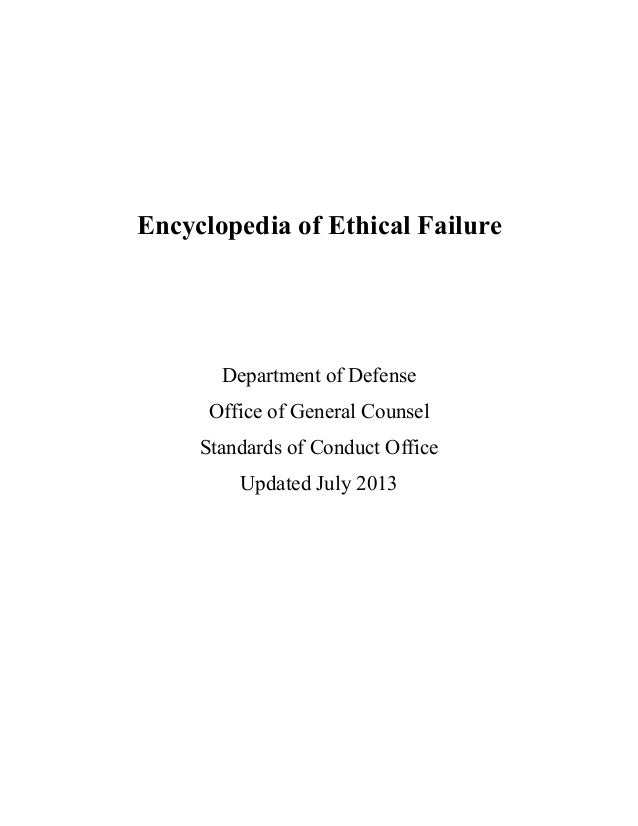 Encyclopedia of Ethical Failure Department of Defense Office of General Counsel Standards of Conduct Office Updated July 2...