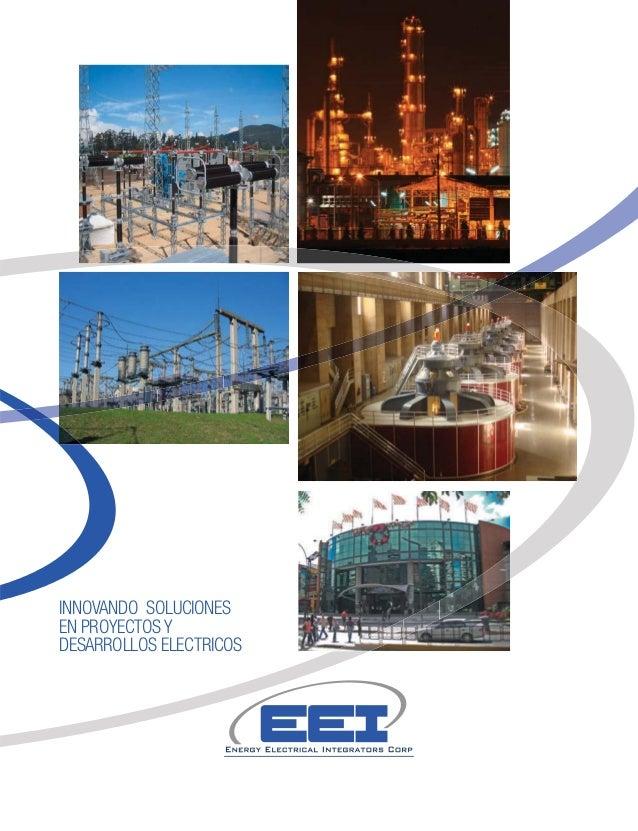Energy Electrical Integrators Corp. Soluciones Integrales en Proyectos Electricos de Generacion, Transmision y Distribucion de Energia. Main Electrical Contractor. Electrical EPC  / renso.piovesan@eeicorp.us