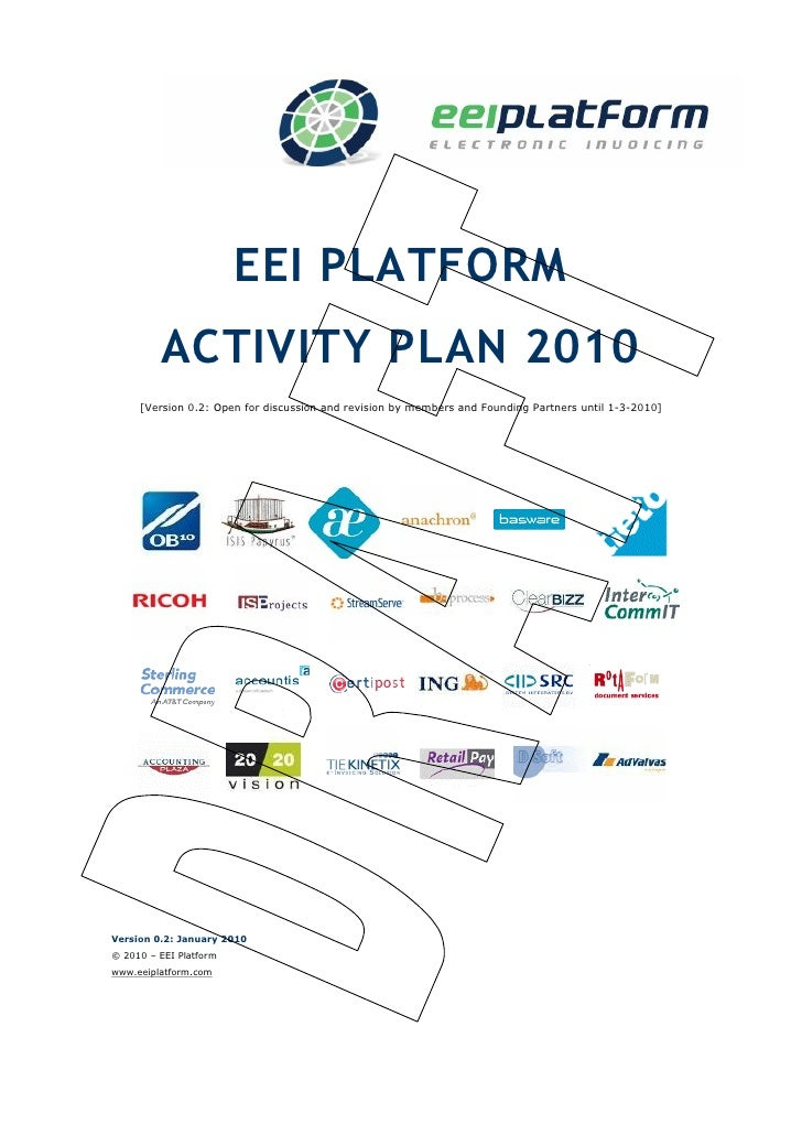 EEI PLATFORM          ACTIVITY PLAN 2010      [Version 0.2: Open for discussion and revision by members and Founding Partn...