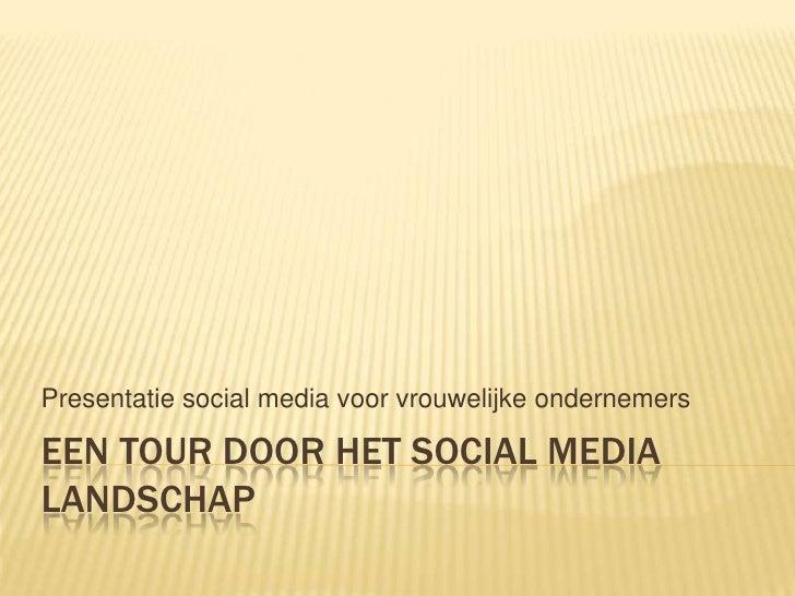 Een tour door het social media landschap l slide share