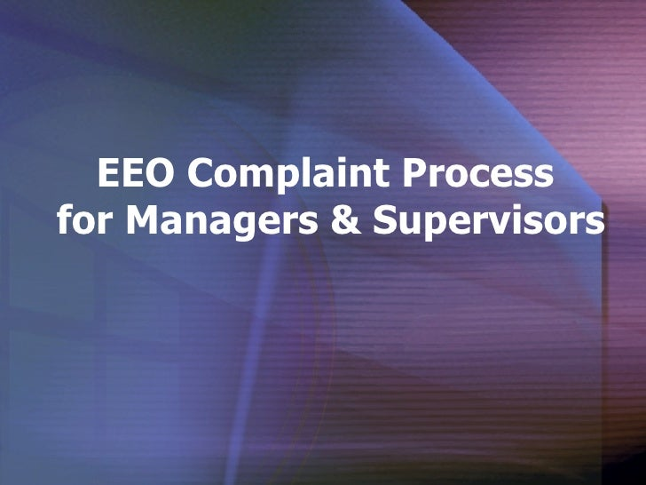 EEO Complaint Process  for Managers & Supervisors