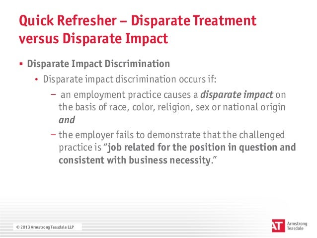 disparate impact disparate treatment case study Disparate impact discrimination proving disparate impact to get a disparate impact case off the ground, the employee must present evidence that an employer's.