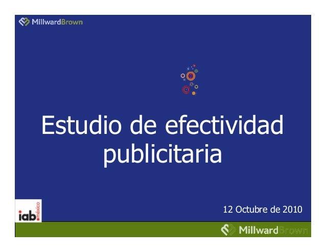 Primer Estudio de Efectividad Publicitaria Online  IABMéxico-MillwardBrown-P&G