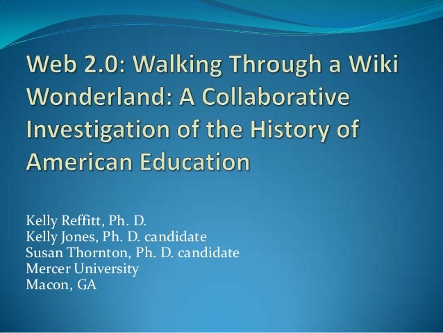 Kelly Reffitt, Ph. D. Kelly Jones, Ph. D. candidate Susan Thornton, Ph. D. candidate Mercer University Macon, GA