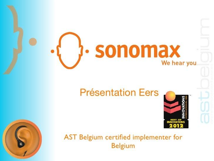 Présentation EersAST Belgium certified implementer for              Belgium