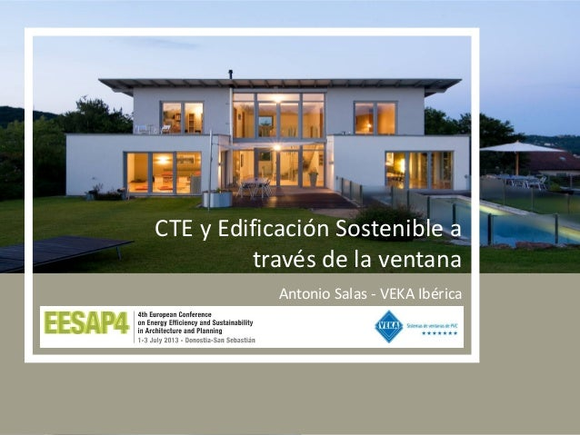 CTE y Edificación Sostenible a través de la ventana Antonio Salas - VEKA Ibérica