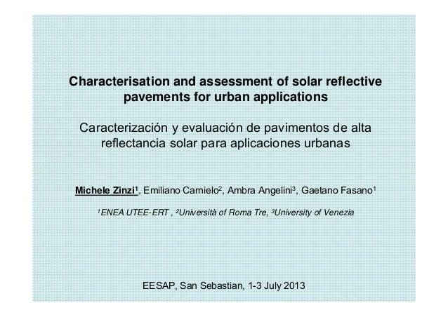 Characterisation and assessment of solar reflective pavements for urban applications Caracterización y evaluación de pavim...