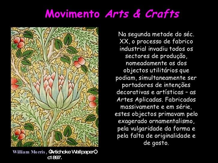 """Movimento  Arts & Crafts William Morris,  """"Artichoke Wallpaper"""", c1897. Na segunda metade do séc. XX, o processo de fabric..."""