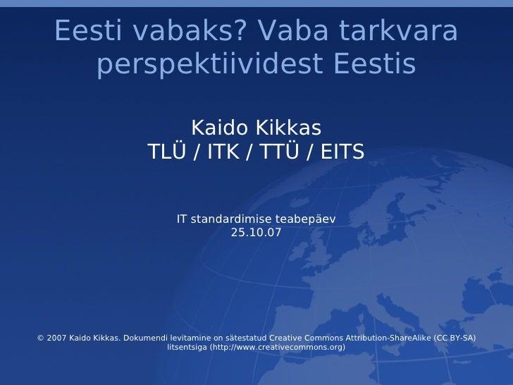Eesti Vabaks? Vaba tarkvara perspektiividest Eestis