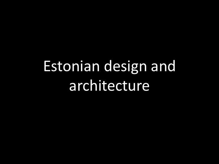 Eesti disain ja arhitektuur