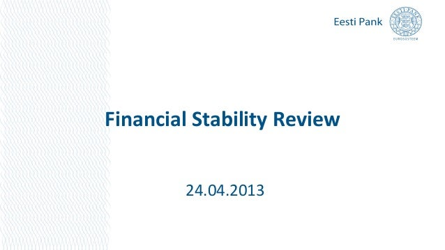 Financial Stability Review24.04.2013