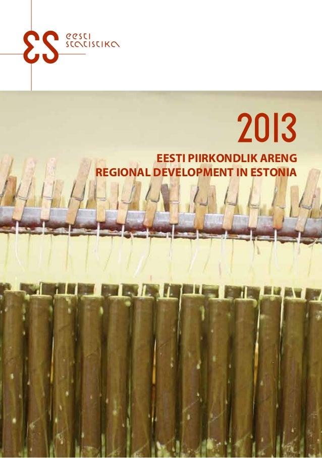 EESTI PIIRKONDLIK ARENG REGIONAL DEVELOPMENT IN ESTONIA