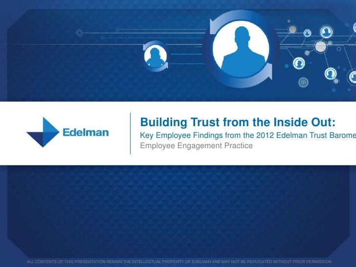 Key Employee Engagement Findings from Edelman's 2012 Trust Barometer