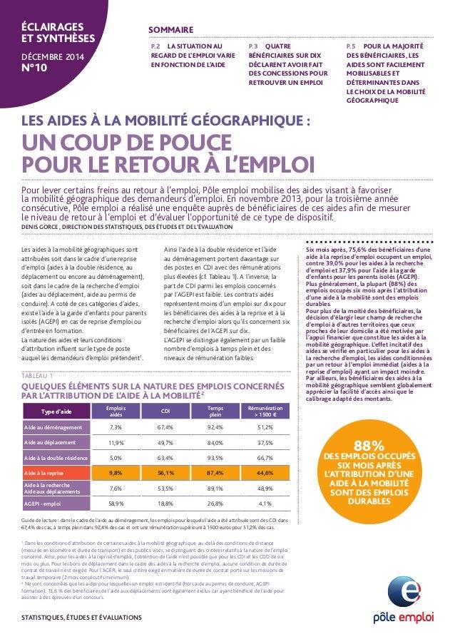 LES AIDES À LA MOBILITÉ GÉOGRAPHIQUE : UNCOUP DE POUCE POUR LE RETOURÀ L'EMPLOI Six mois après, 75,6% des bénéficiaires d'...