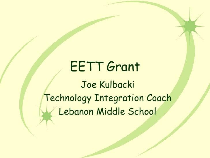 EETT Grant Joe Kulbacki Technology Integration Coach Lebanon Middle School