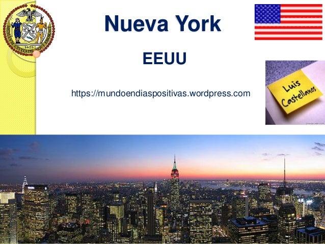 Nueva York EEUU https://mundoendiaspositivas.wordpress.com