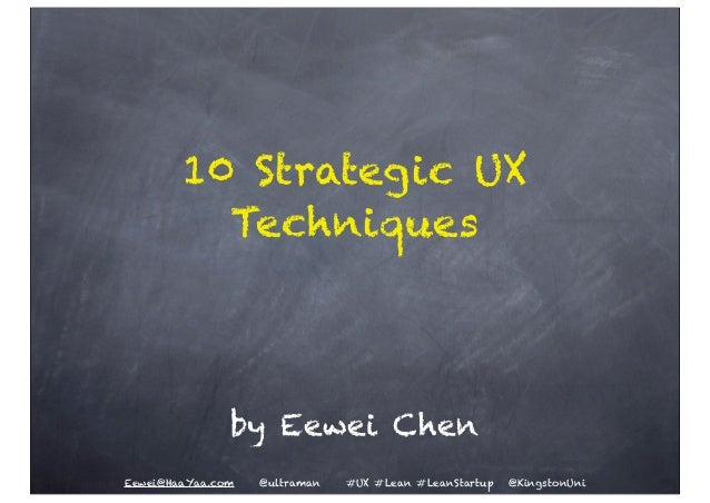 10 Strategic UX Techniques