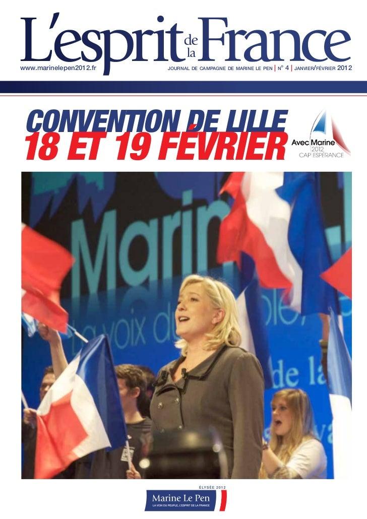 www.marinelepen2012.fr   journal de campagne de marine le pen   | n° 4 | janvier/février 2012 CONVENTION DE LILLE18 ET 19 ...