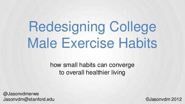 Redesigning College Male Exercise Habits