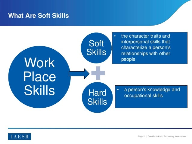 soft skills and hard skills the differences Soft skills relate to how you work with others (whereas hard skills relate to you, in isolation, as an individual) employers value soft skills because they enable people to function and thrive in teams and in organisations as a whole a productive and healthy work environment depends on soft skills.