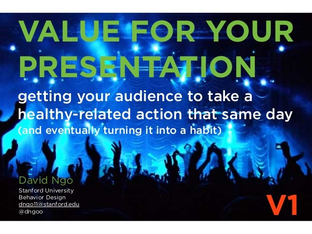 VALUE FOR YOURPRESENTATIONgetting your audience to take ahealthy-related action that same day(and eventually turning it in...