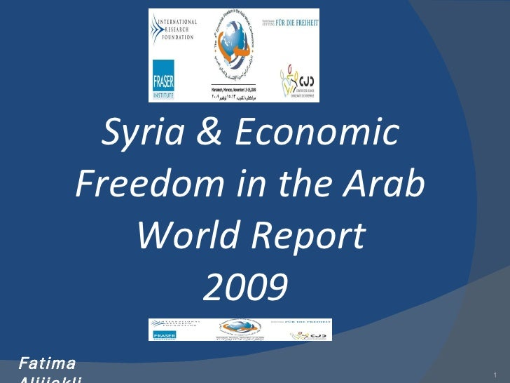 Syria & Economic Freedom in the Arab World Report 2009  Fatima Aljijakli