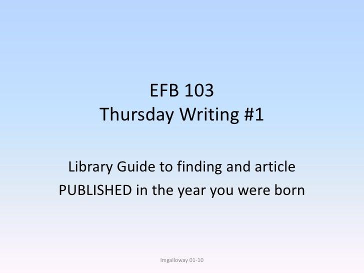 EFB 103 - Thursday Writing #1