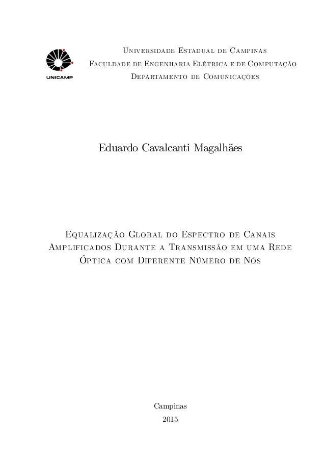 Universidade Estadual de Campinas Faculdade de Engenharia Elétrica e de Computação Departamento de Comunicações Eduardo Ca...