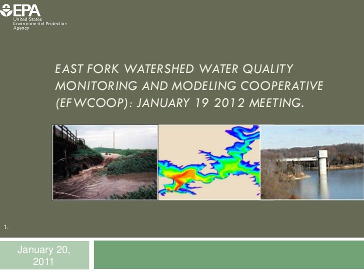 EAST FORK WATERSHED WATER QUALITY            MONITORING AND MODELING COOPERATIVE            (EFWCOOP): JANUARY 19 2012 MEE...