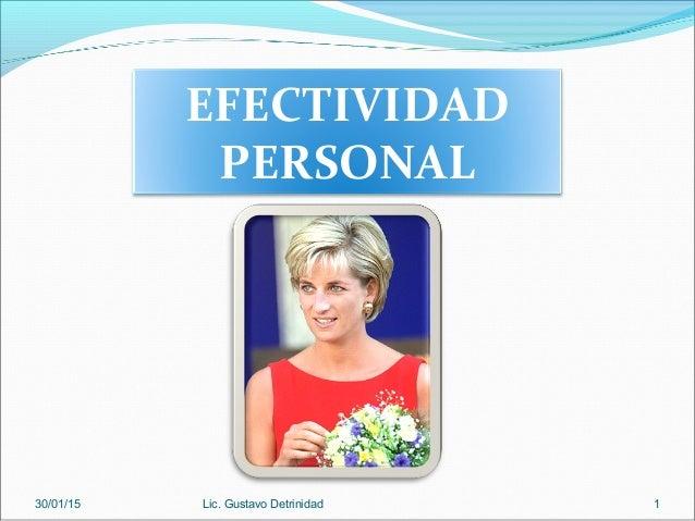EFECTIVIDAD PERSONAL 30/01/15 Lic. Gustavo Detrinidad 1