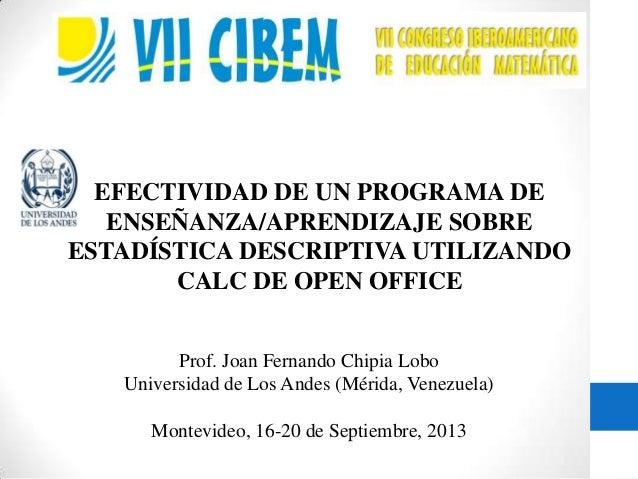 Prof. Joan Fernando Chipia Lobo Universidad de Los Andes (Mérida, Venezuela) Montevideo, 16-20 de Septiembre, 2013 EFECTIV...