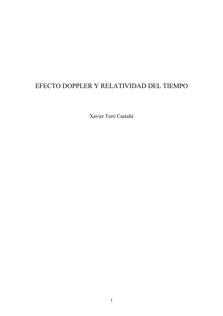 EFECTO DOPPLER Y RELATIVIDAD DEL TIEMPO             Xavier Terri Castañé                      1
