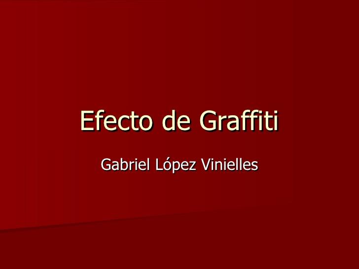 Efecto de graffiti gabriel