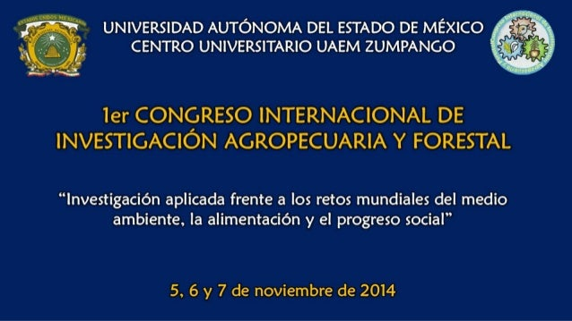 ¡nos A' y .   v  UNNERSIDAD AUTÓNOMA DEL ESTADO DE MÉXICO * 1 CENTRO UNIVERSITARIO UAEM ZUMPANGO     ier CONGRESO INTERNAC...