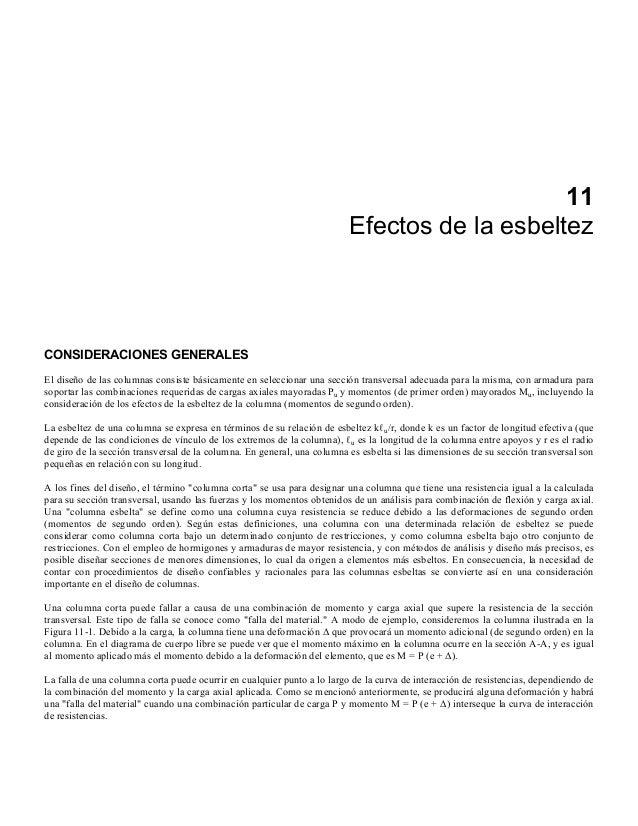 11 Efectos de la esbeltez  CONSIDERACIONES GENERALES El diseño de las columnas consiste básicamente en seleccionar una sec...