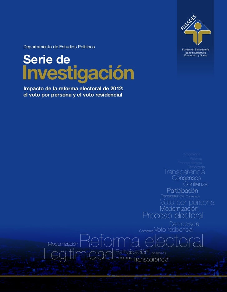 Impacto de la reforma electoral de 2012: el voto por persona y el voto residencial