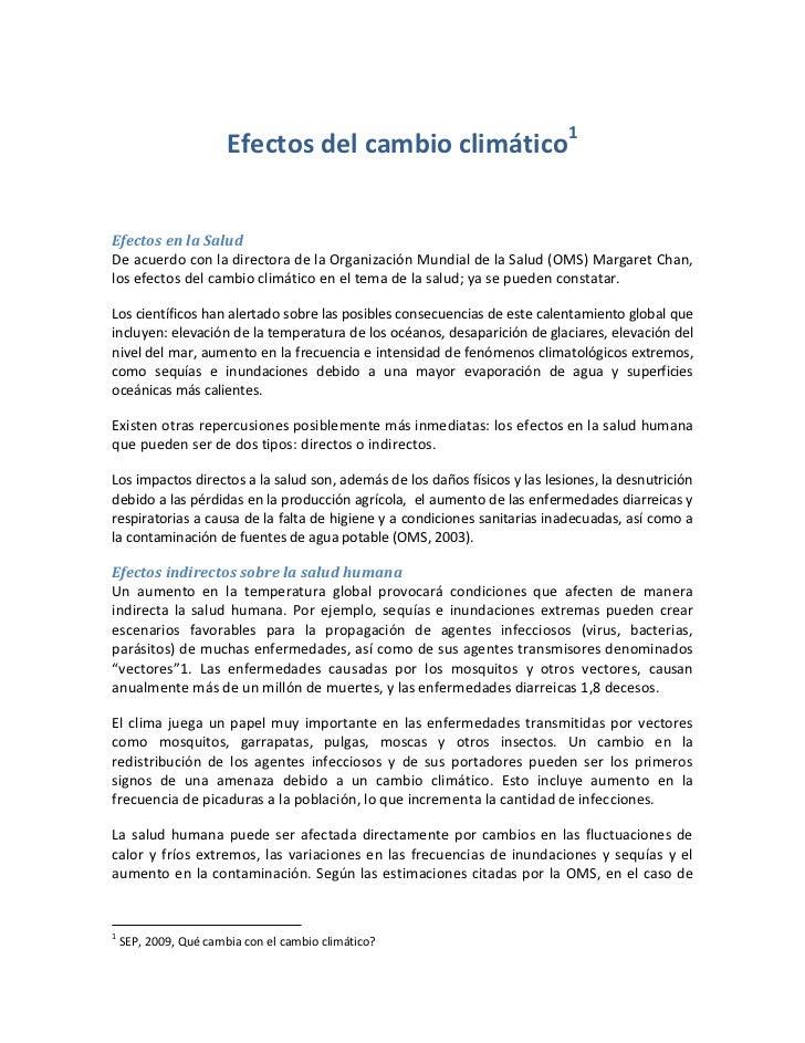 Efectos del cambio climático1Efectos en la SaludDe acuerdo con la directora de la Organización Mundial de la Salud (OMS) M...