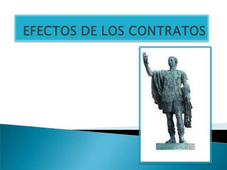 EFECTOS DE LOS CONTRATOS<br />