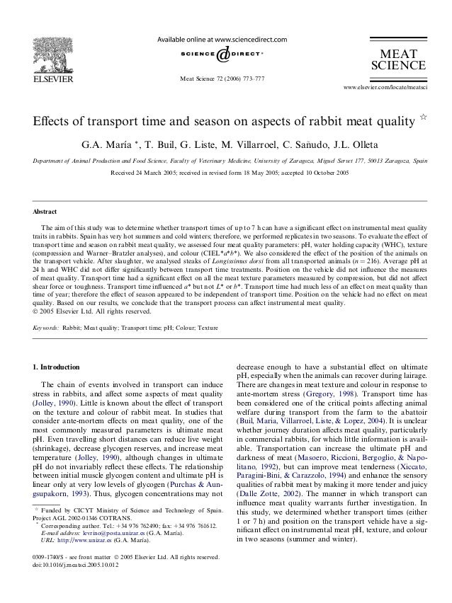 Effects of transport time and season on aspects of rabbit meat quality q G.A. Marı´a *, T. Buil, G. Liste, M. Villarroel, C...