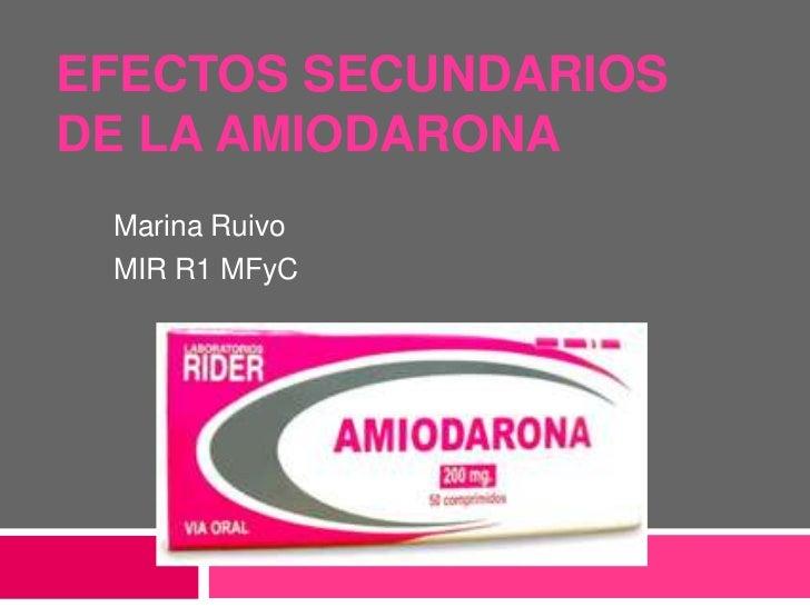 Amiodarona: indicaciones, interacciones y efectos adversos