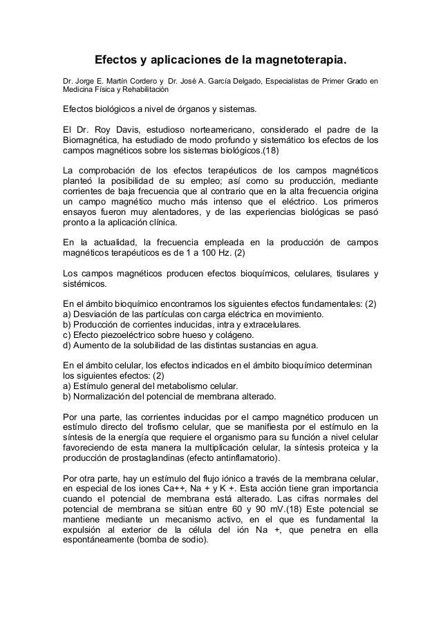 Efectos y aplicaciones de la magnetoterapia. Dr. Jorge E. Martín Cordero y Dr. José A. García Delgado, Especialistas de Pr...