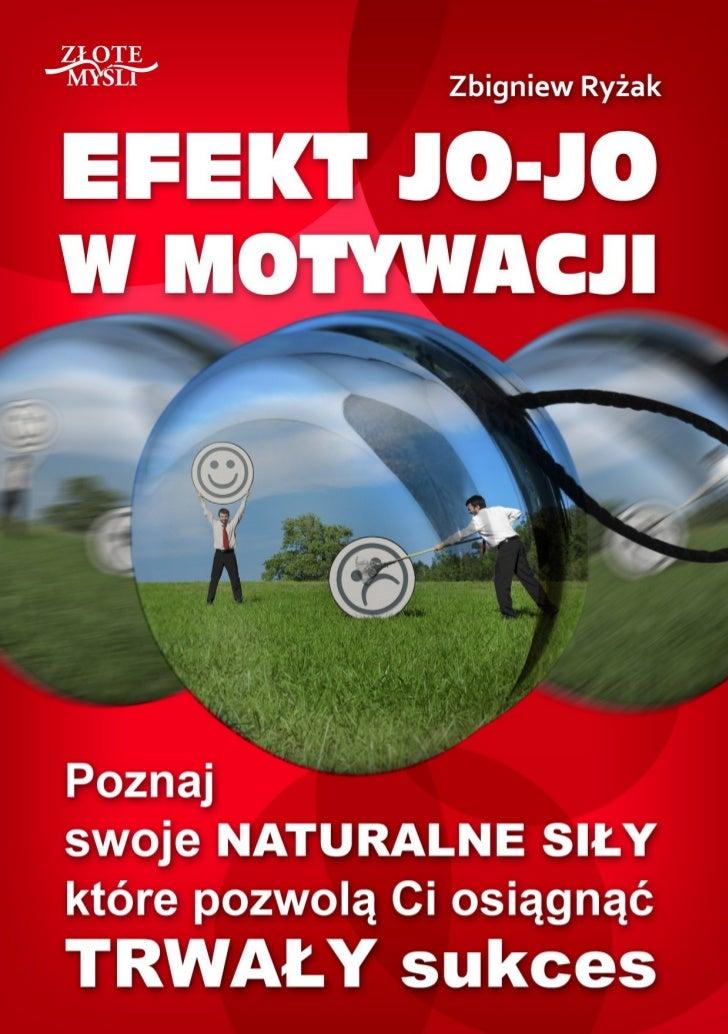 Efekt jo-jo w motywacji / Zbigniew Ryżak