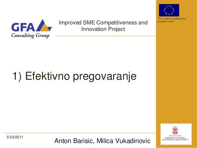 This Project is funded by the             Improved SME Competitiveness and   European Union                     Innovation...