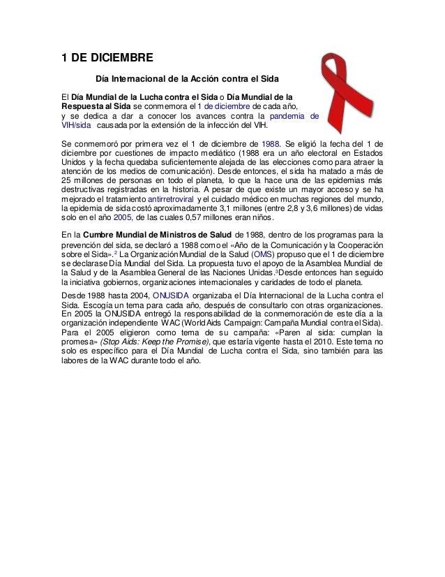 1 DE DICIEMBRE  Día Internacional de la Acción contra el Sida  El Día Mundial de la Lucha contra el Sida o Día Mundial de ...