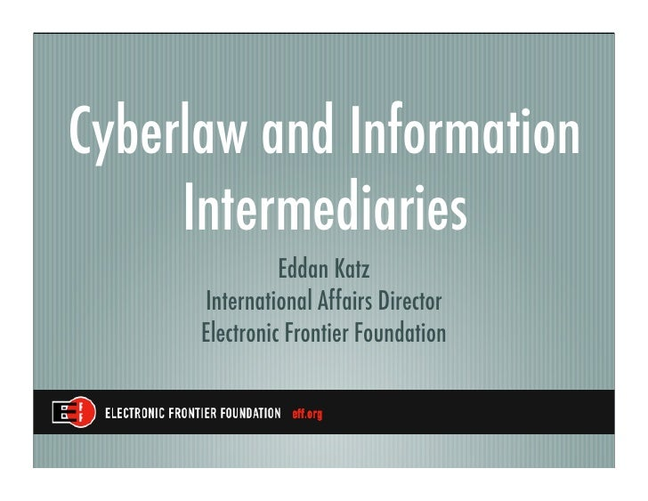 Cyberlaw and Information Intermediaries