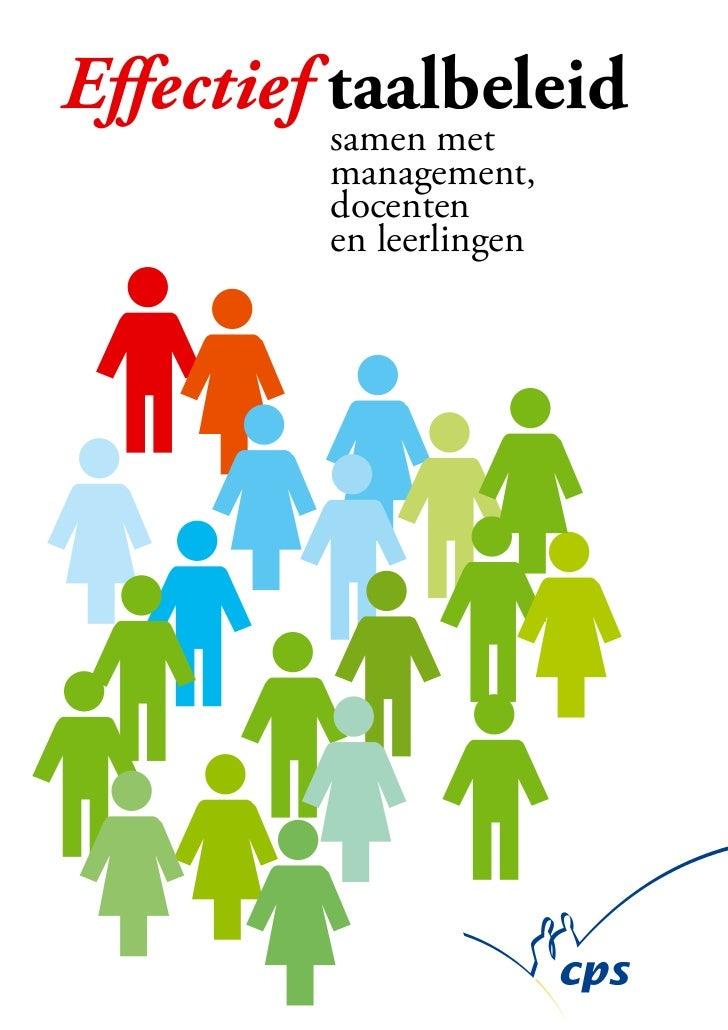 Effectief taalbeleid         samen met         management,         docenten         en leerlingen
