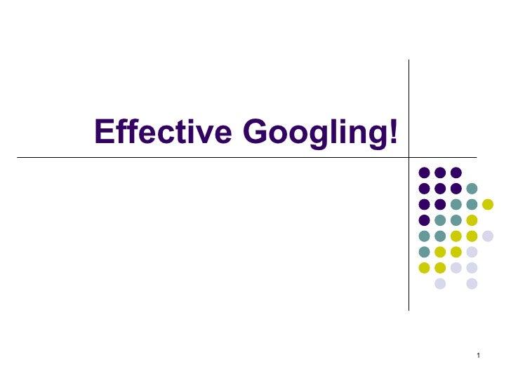 Effective Googling!